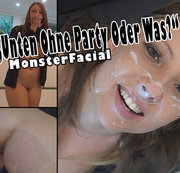 """Unten Ohne Party Oder Was?"" MonsterFacial"